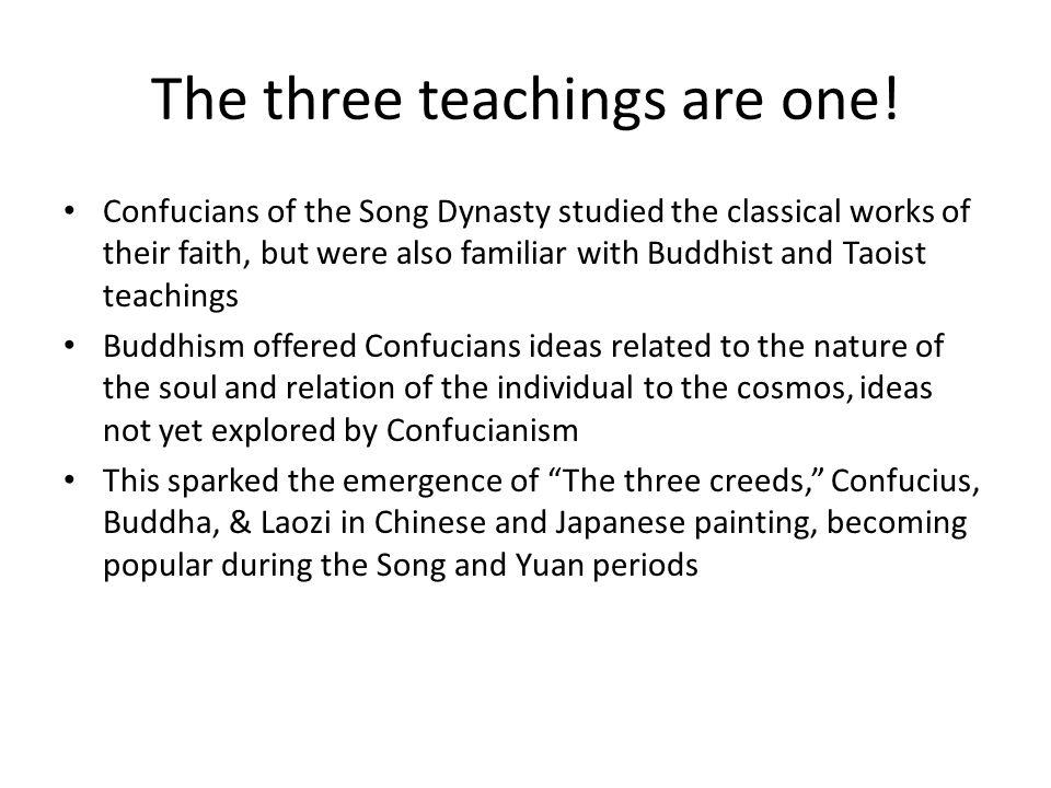 The three teachings are one.