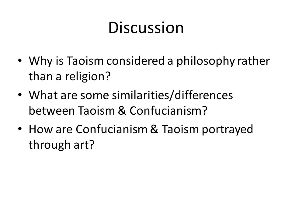 Discussion Why is Taoism considered a philosophy rather than a religion.