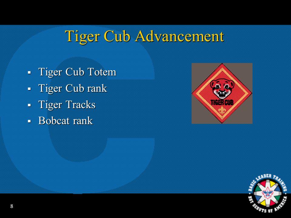 8 Tiger Cub Advancement  Tiger Cub Totem  Tiger Cub rank  Tiger Tracks  Bobcat rank