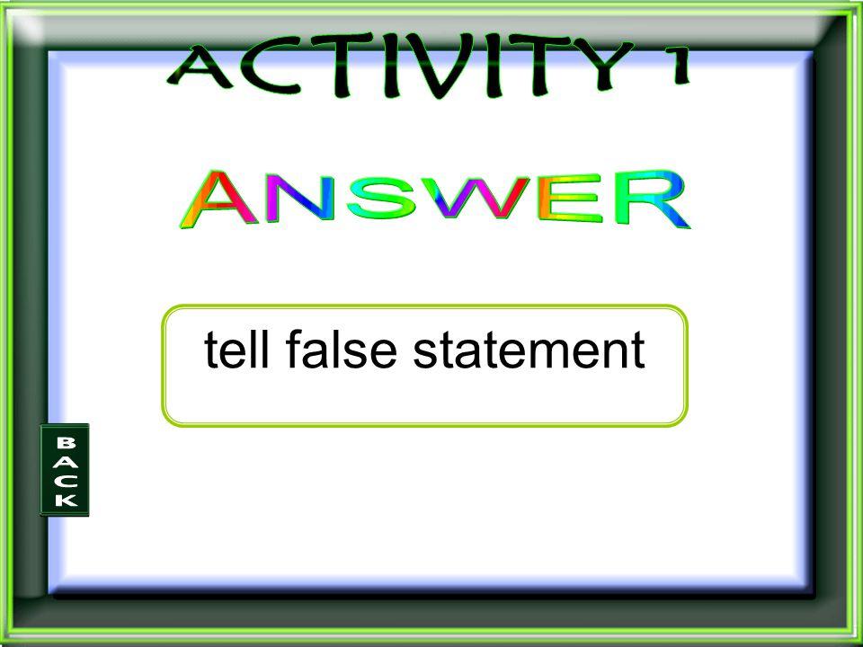 tell false statement