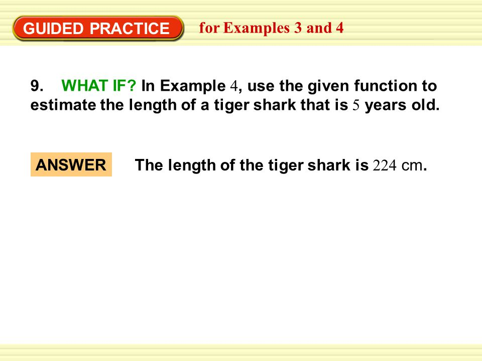 GUIDED PRACTICE for Examples 3 and 4 9.WHAT IF.