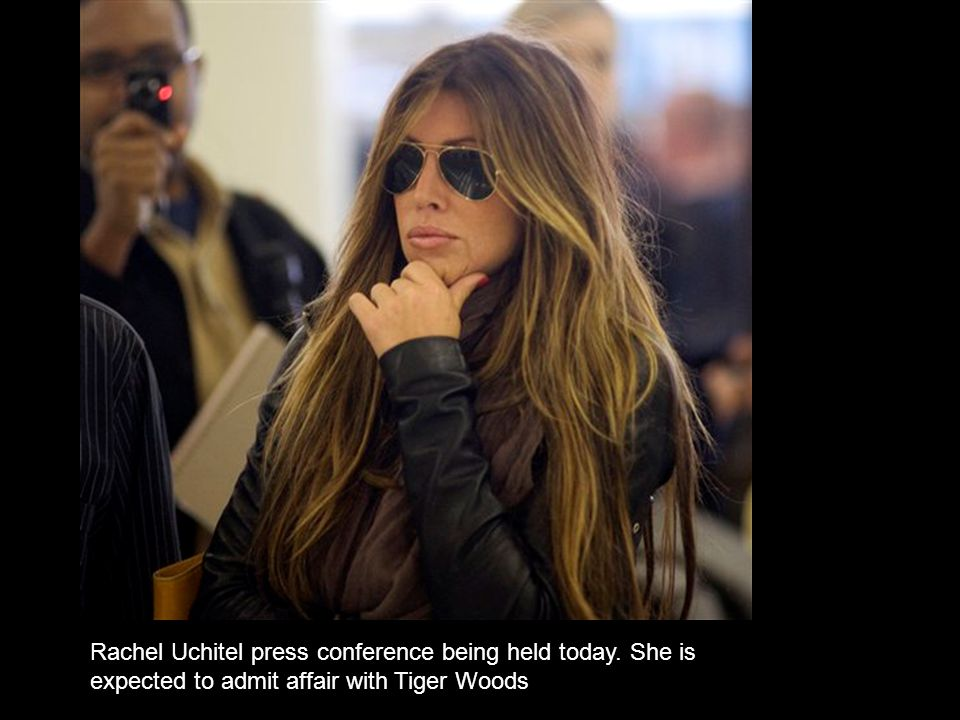 Rachel Uchitel press conference being held today. She is expected to admit affair with Tiger Woods