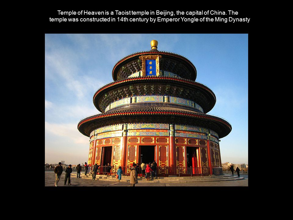 Temple of Heaven is a Taoist temple in Beijing, the capital of China.
