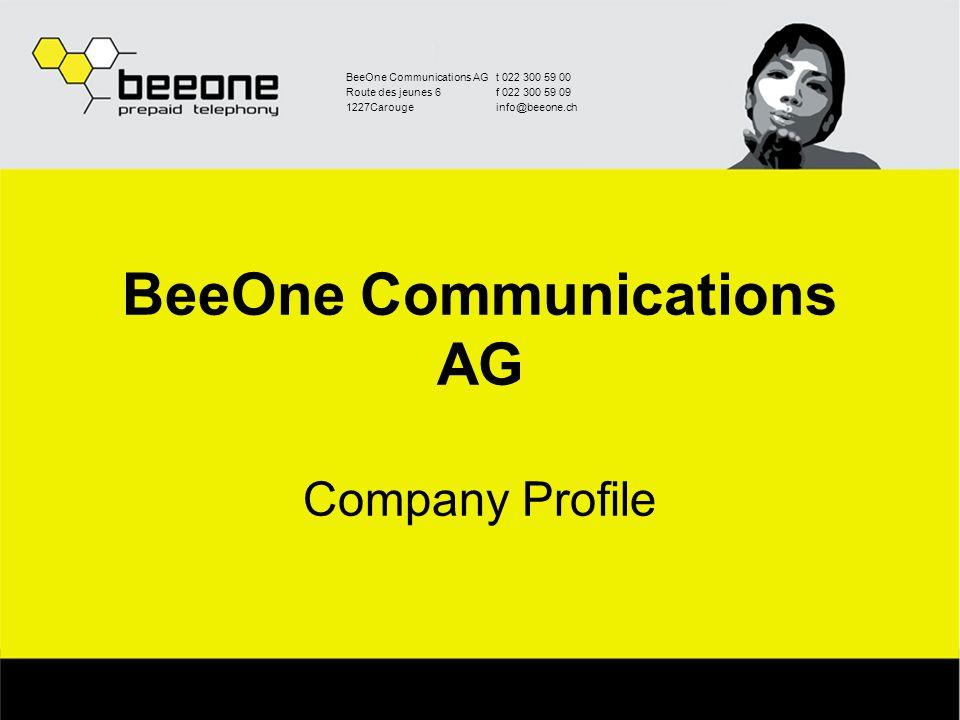 BeeOne Communications AGt 022 300 59 00 Route des jeunes 6f 022 300 59 09 1227Carougeinfo@beeone.ch BeeOne Communications AG Company Profile