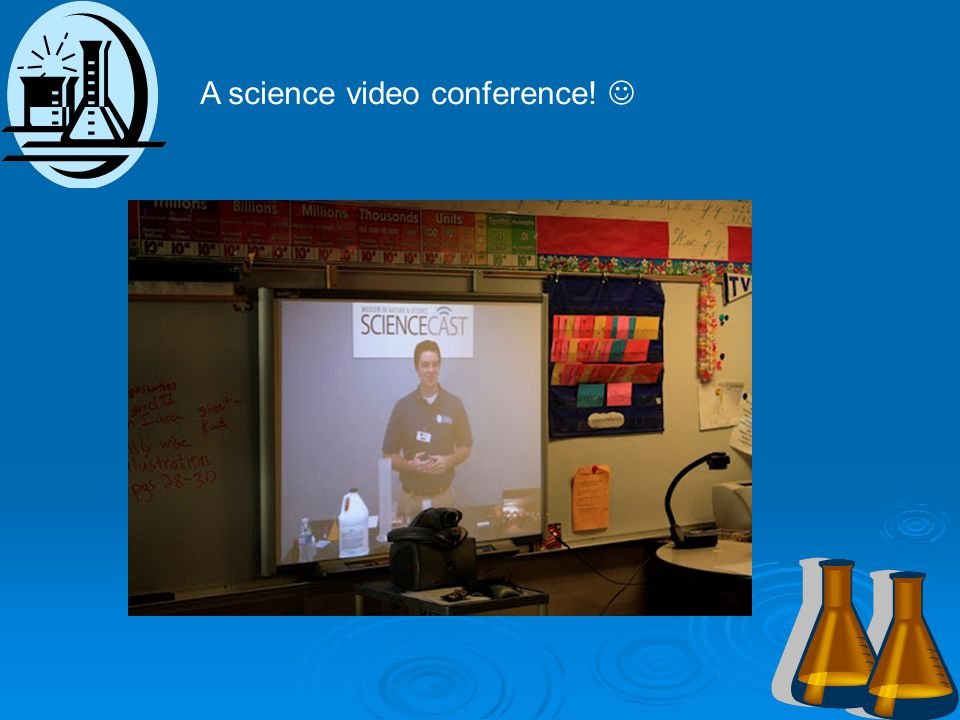 A science video conference!
