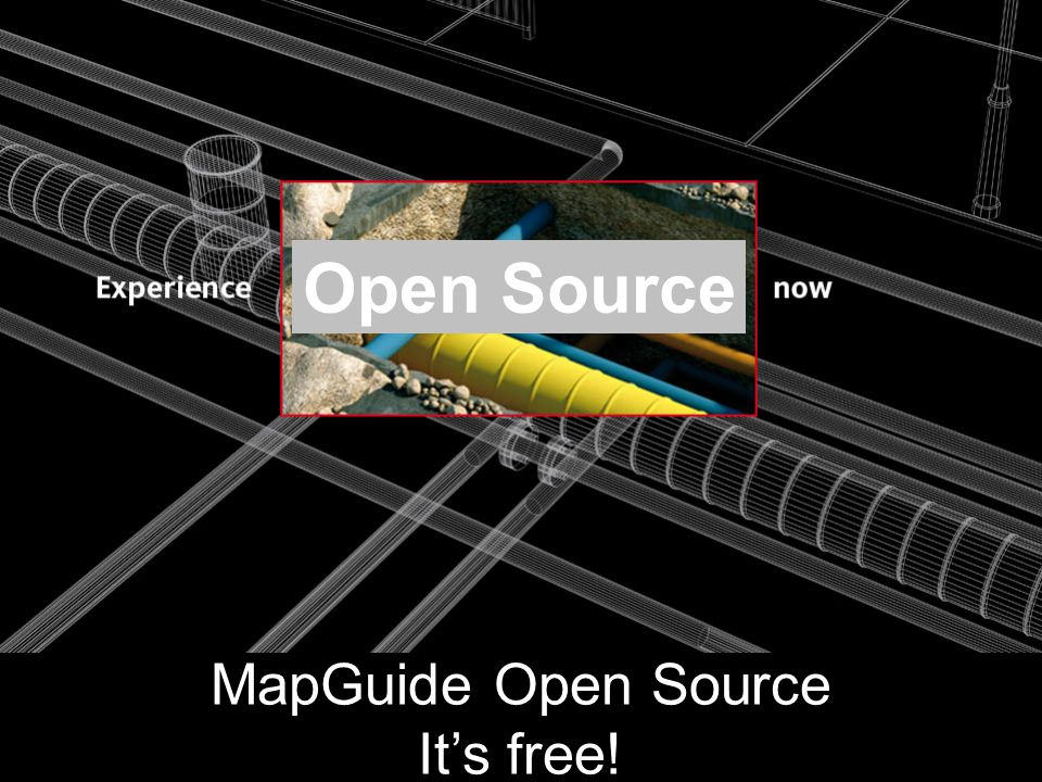 Open Source MapGuide Open Source It's free!