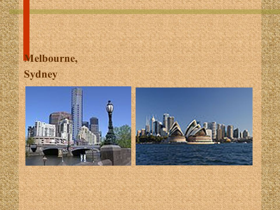 Melbourne, Sydney