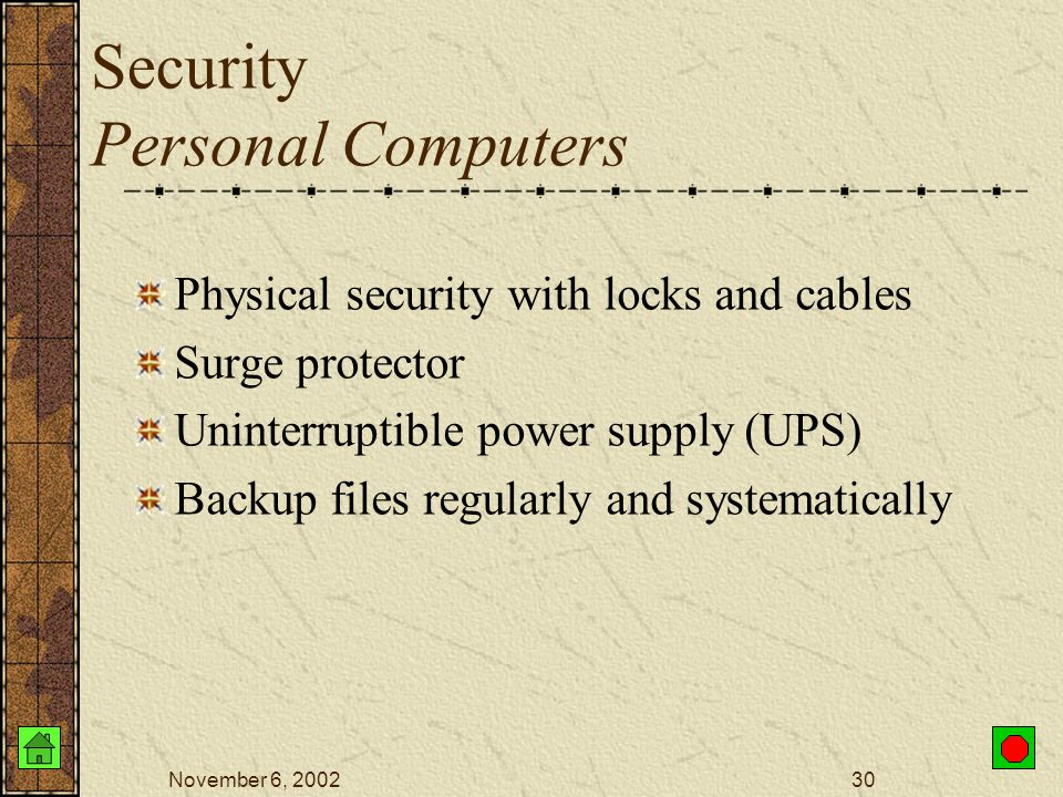 November 6, 200229 Security The Internet The Internet is NOT Secure Firewall Dedicated computer that governs interaction between internal network and