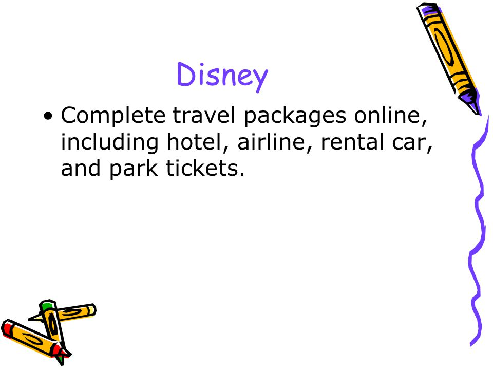 Disney Complete travel packages online, including hotel, airline, rental car, and park tickets.