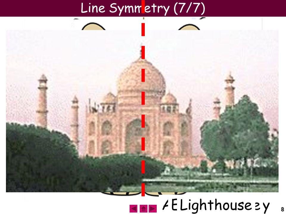 8 Line Symmetry (7/7) Tiger Apollo ButterflyHornet Big Ben Eiffel TowerEmpire StateTaj-MahalLighthouse