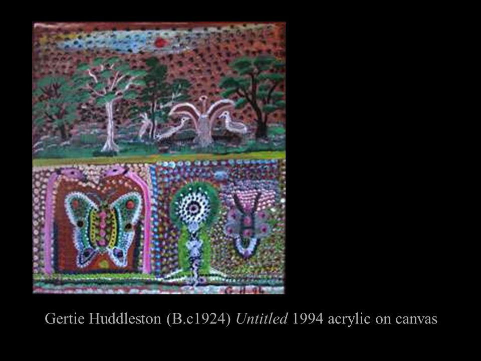 Gertie Huddleston (B.c1924) Untitled 1994 acrylic on canvas