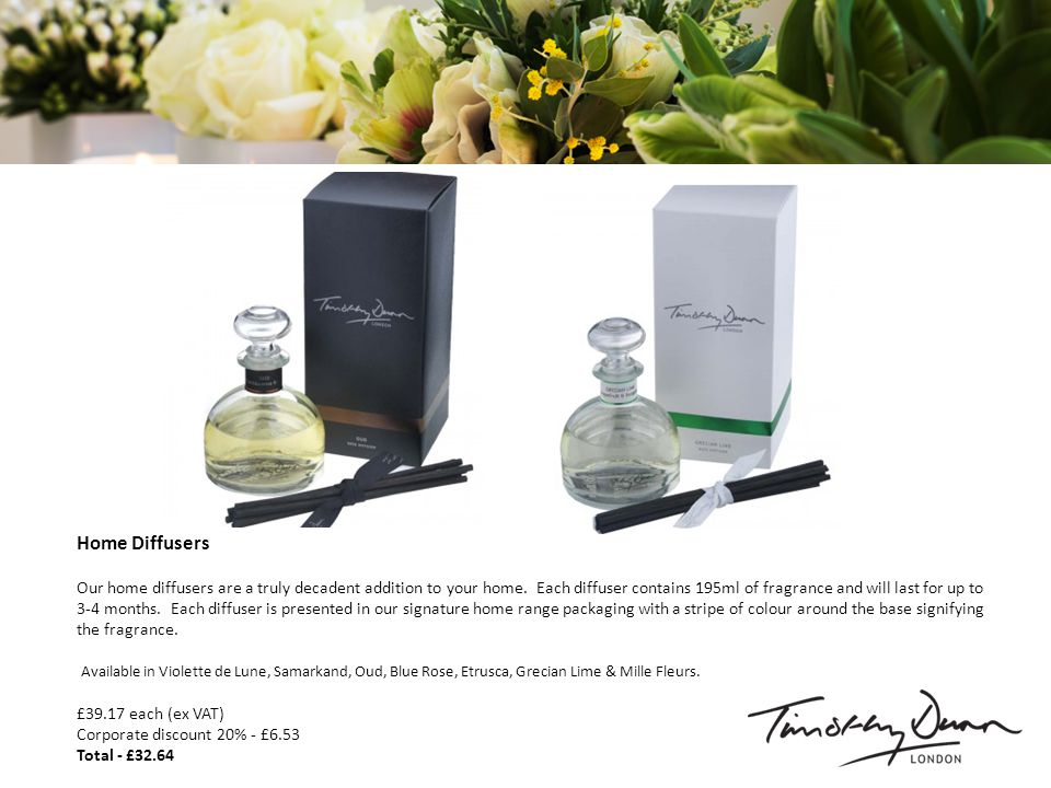 Home Diffusers Our home diffusers are a truly decadent addition to your home.