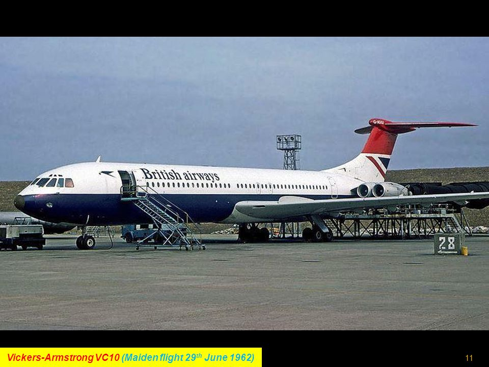 10 Hawker-Siddeley HS 121 Trident (Maiden flight 9 th January 1962)
