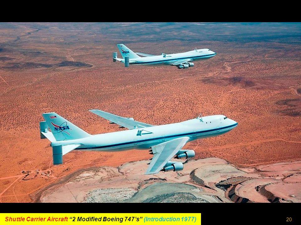 19 Boeing 747 (Maiden flight 9 th February 1969)
