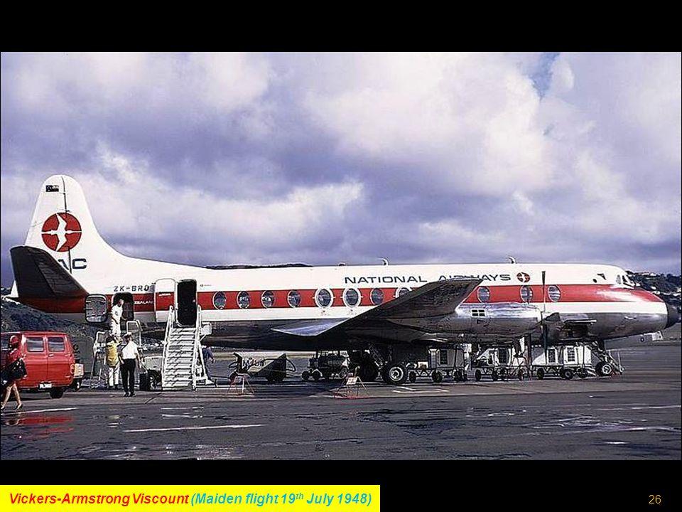 25 Lockheed L-118 Electra (Maiden flight 6 th December 1957)