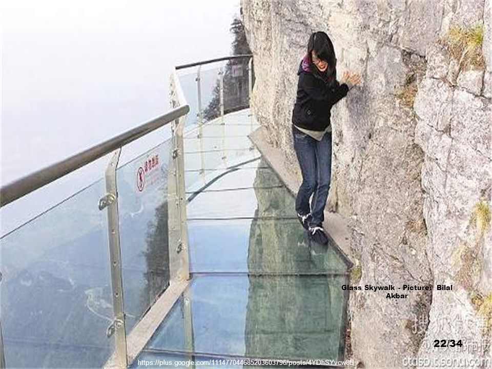 http://www.designboom.com/weblog/cat/8/view/17832/glass-walkway-at-chinas-tianmen-mountain-park.html Glass Skywalk - Picture: Dingyun Juan 21/34