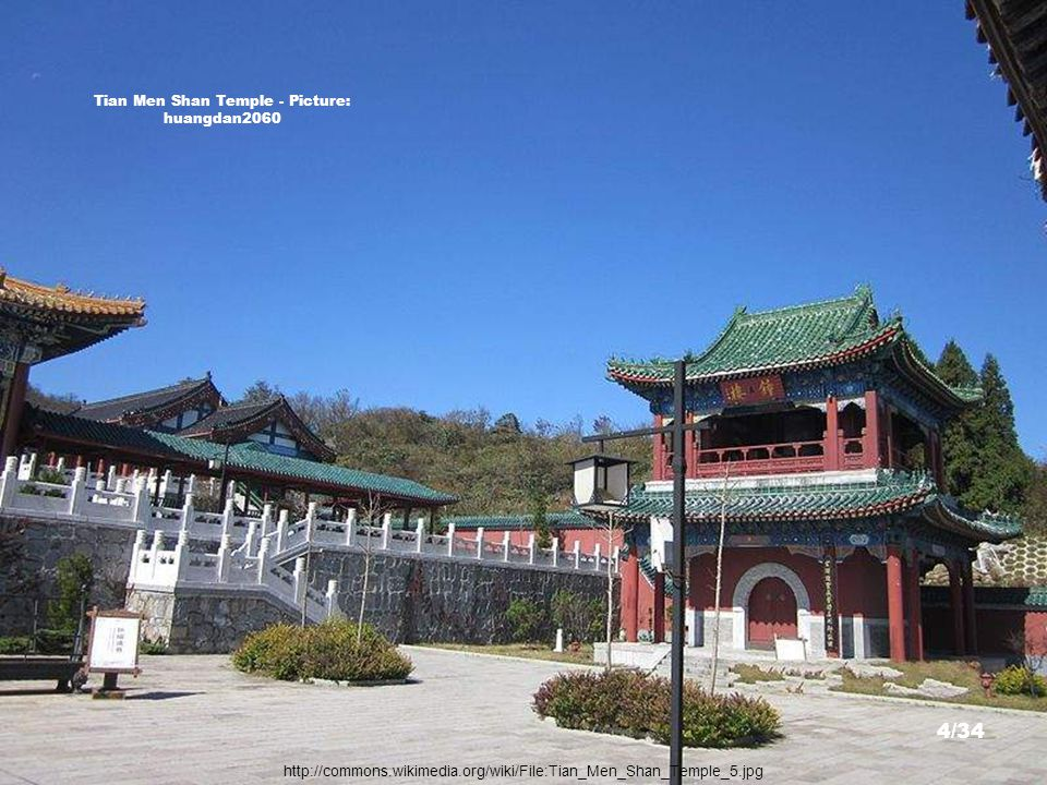 http://commons.wikimedia.org/wiki/File:Tian_Men_Shan_Temple_4.jpg Tian Men Shan Temple - Picture: huangdan2060 3/34