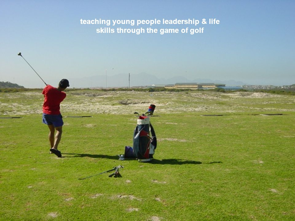 teaching young people leadership & life skills through the game of golf
