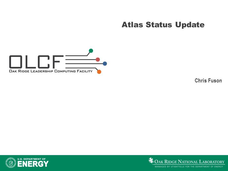 Atlas Status Update Chris Fuson