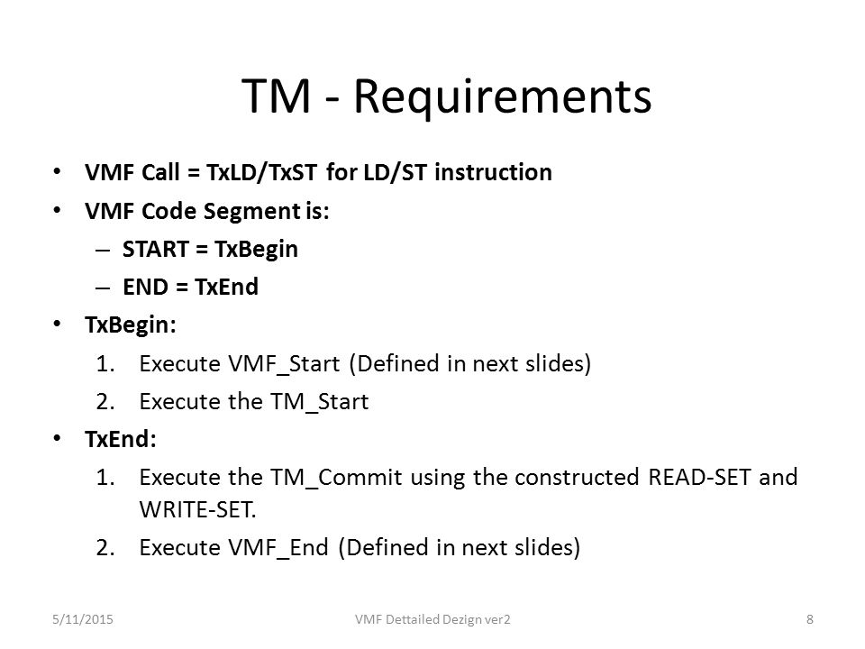 Hardware Implementation Overview VMF Call Invoke will be done once per read or write access to every stripe during the transaction.
