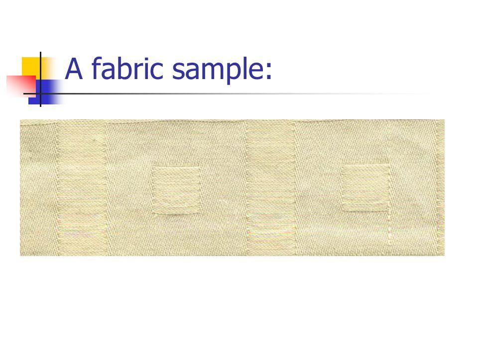A fabric sample: