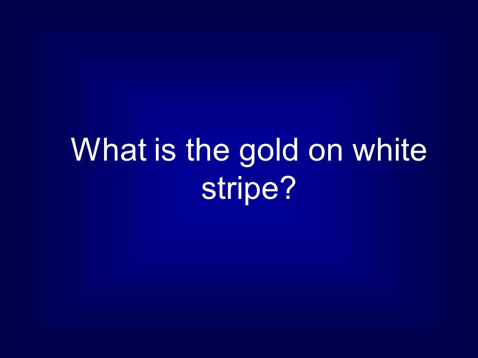What is the gold on white stripe?