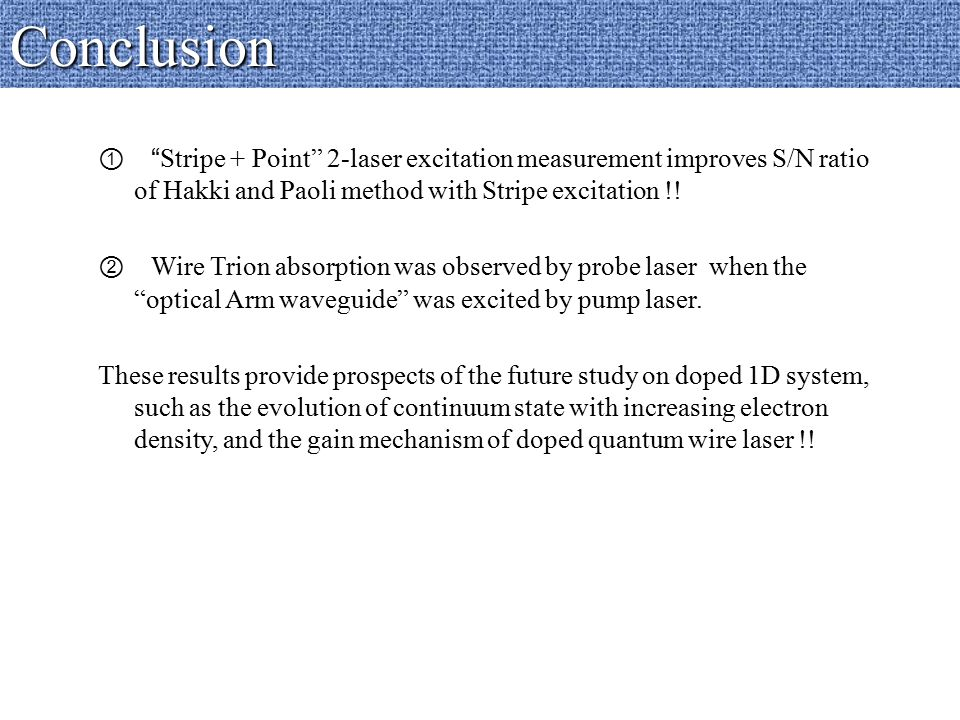 ① Stripe + Point 2-laser excitation measurement improves S/N ratio of Hakki and Paoli method with Stripe excitation !.