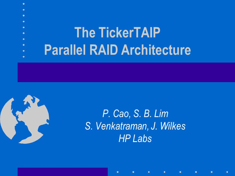 RAID Architectures Traditional RAID architectures have –A central RAID controller interfacing to the host and processing all I/O requests –Disk drives organized in strings –One disk controller per disk string (mostly SCSI)
