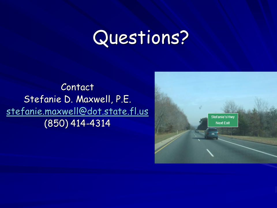 Questions.Contact Stefanie D. Maxwell, P.E.