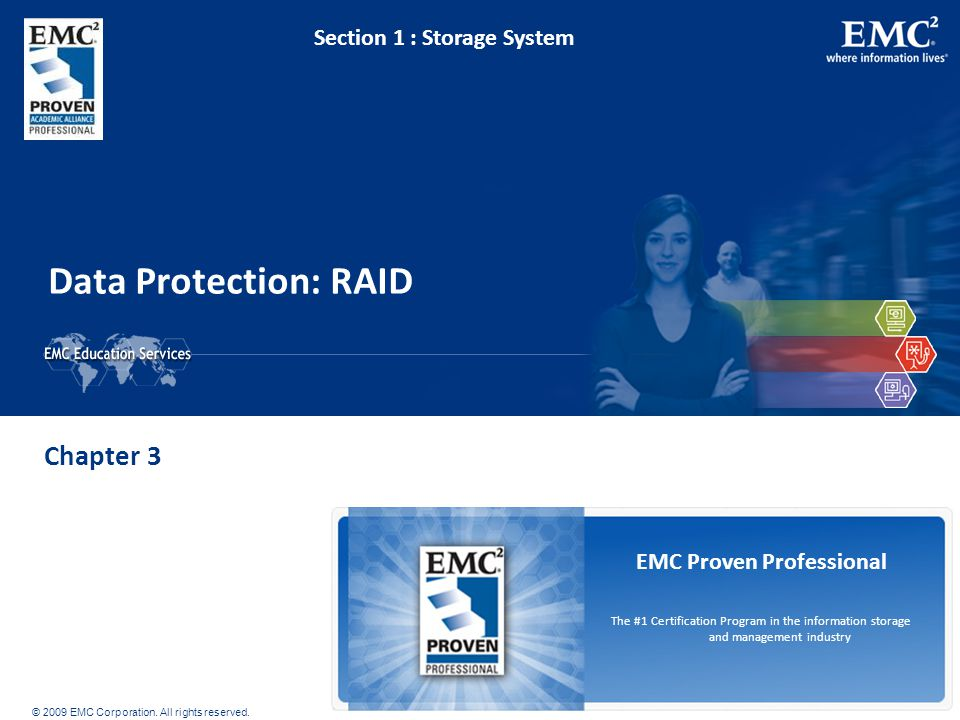 © 2009 EMC Corporation.All rights reserved.