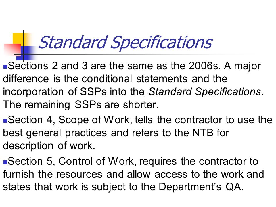 Standard Specifications Sections 2 and 3 are the same as the 2006s.