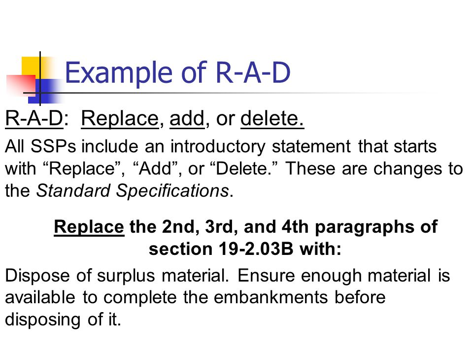 Example of R-A-D R-A-D: Replace, add, or delete.