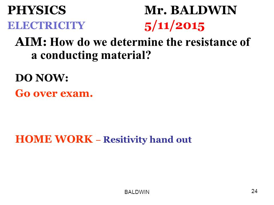 BALDWIN 24 PHYSICS Mr.