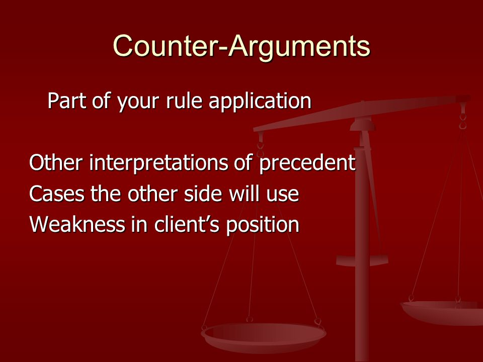 Common Problems in Rule Application Don't assume application is obvious and skip the process Don't assume application is obvious and skip the process Case comparisons, focus legally significant similarities or differences Case comparisons, focus legally significant similarities or differences