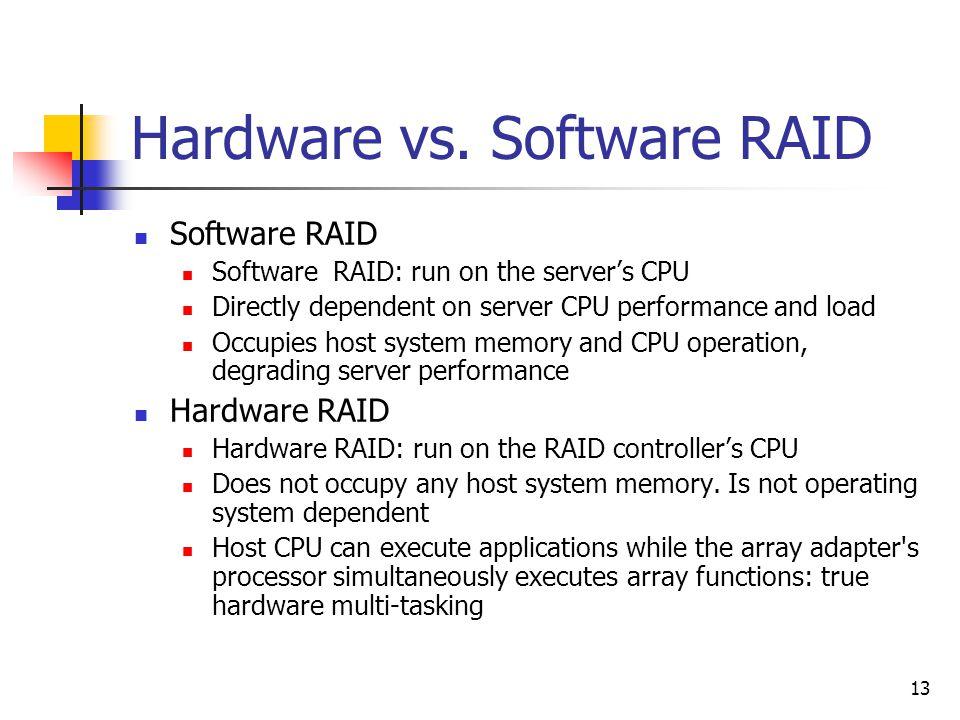 13 Hardware vs.
