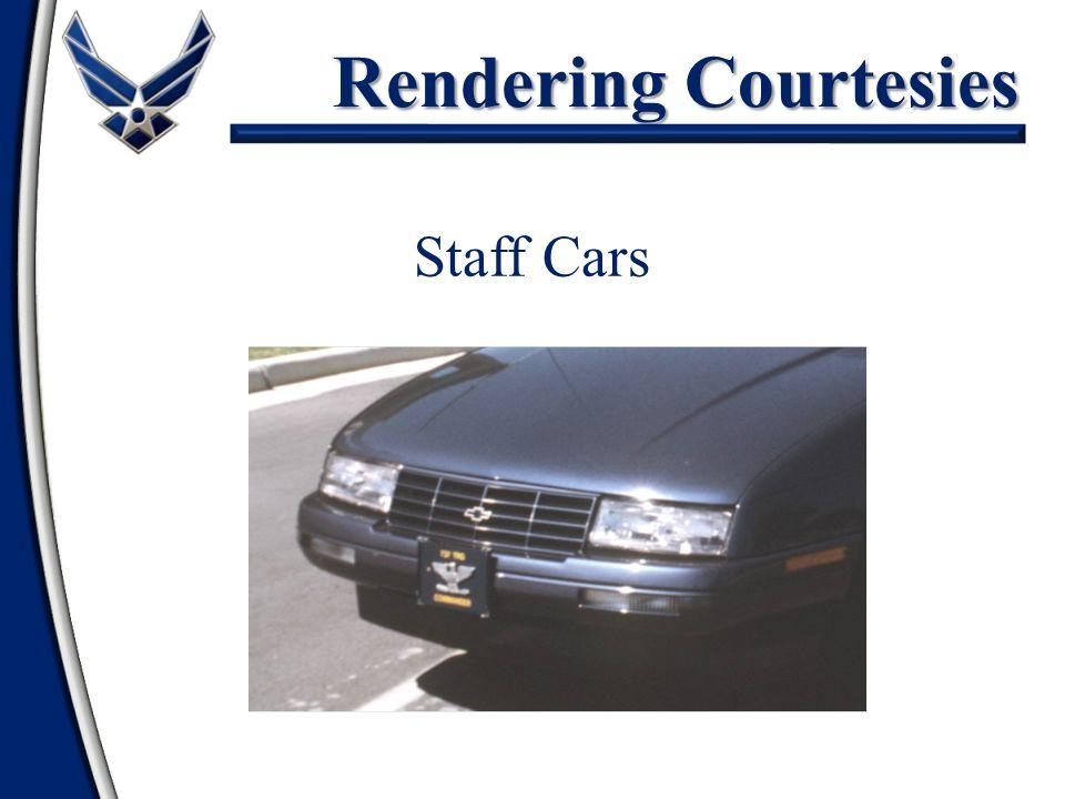 Rendering Courtesies Staff Cars