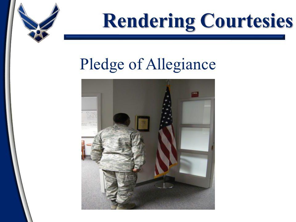 Rendering Courtesies Pledge of Allegiance