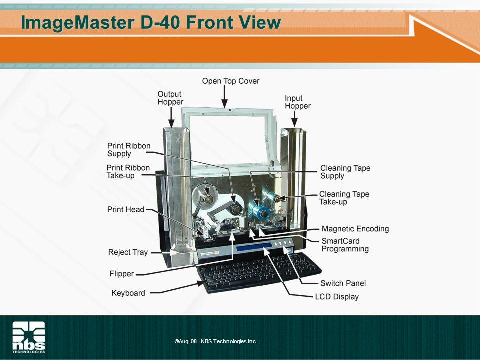©Aug-08 - NBS Technologies Inc. ImageMaster D-40 Rear View