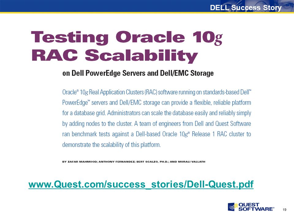 19 DELL Success Story www.Quest.com/success_stories/Dell-Quest.pdf