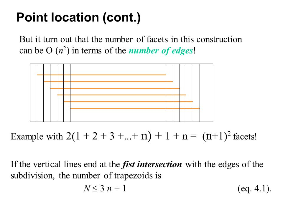 But it turn out that the number of facets in this construction can be O (n 2 ) in terms of the number of edges.