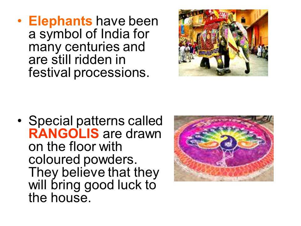 Elephants have been a symbol of India for many centuries and are still ridden in festival processions.
