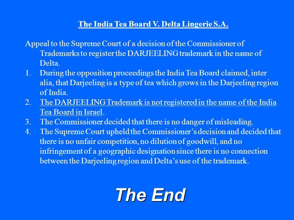 The India Tea Board V. Delta Lingerie S.A.