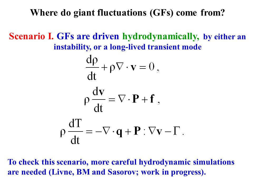 Where do giant fluctuations (GFs) come from. Scenario I.