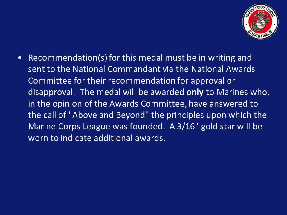 Medals Distinguished Citizens Medal-Gold Medal: Gold Ribbon: Blue, gold, white, green and red stripe Awarded By: National Commandant Recommended By: D