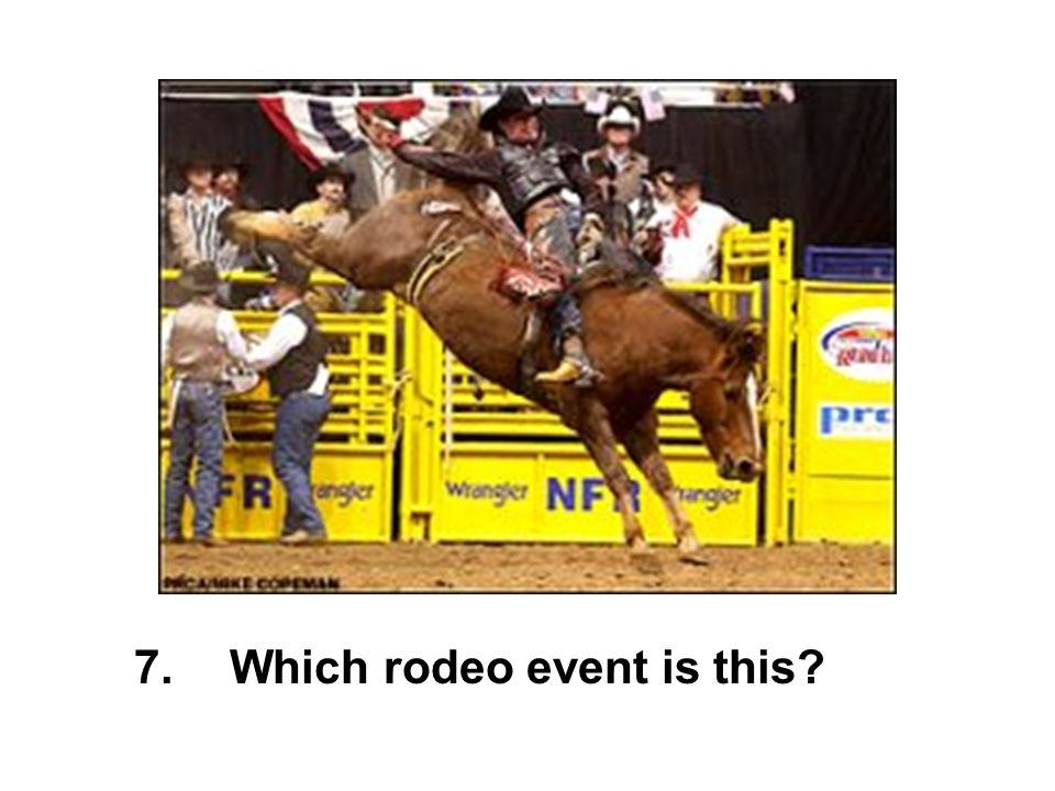 Which rodeo event is this?7.