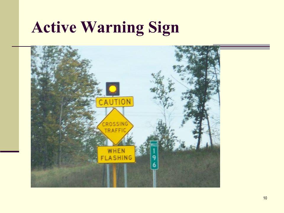 10 Active Warning Sign