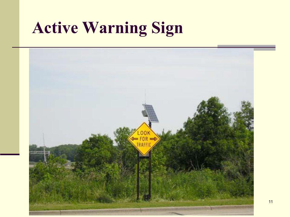11 Active Warning Sign