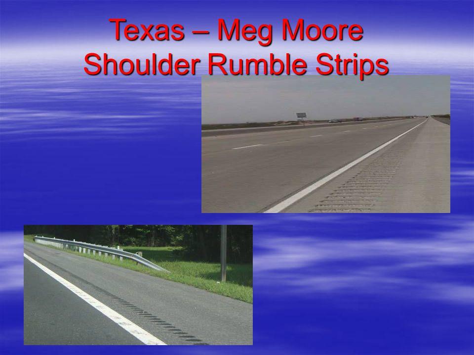 Texas – Meg Moore Shoulder Rumble Strips