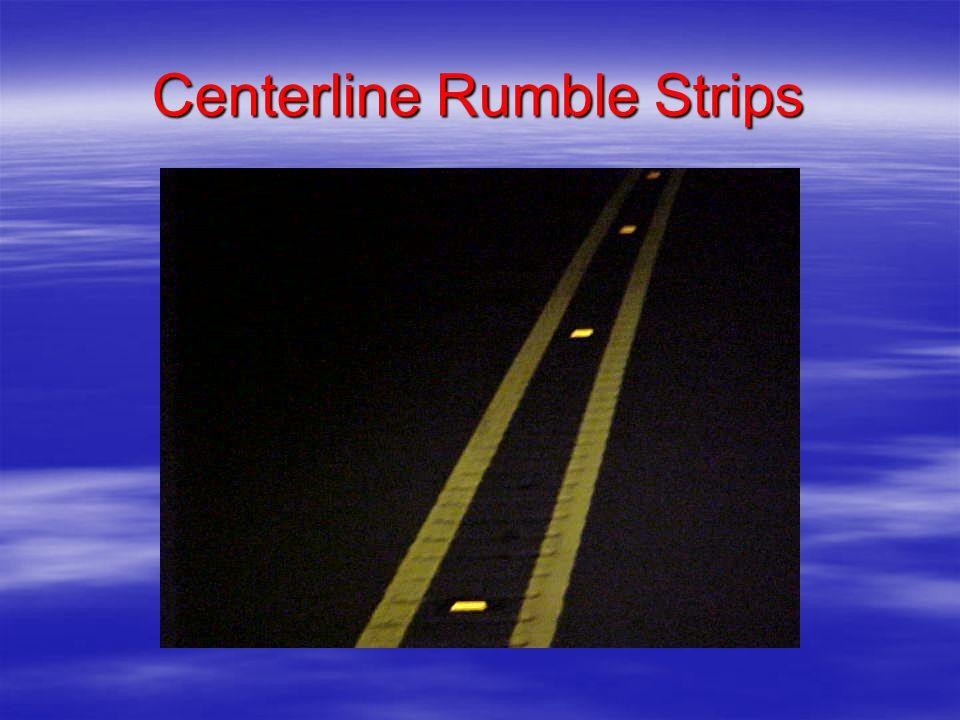 Centerline Rumble Strips