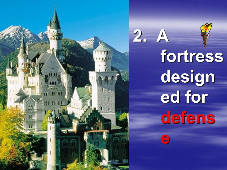 2. A fortress design ed for defens e